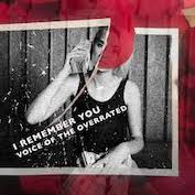 voice of the overrated i remember you 177x177
